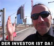 Der Investor ist da