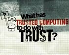 random video: Trusted Computing