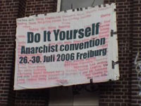 random video: DIY - Anarchist Convention - Freiburg 2006